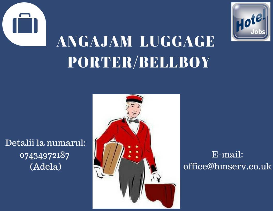 Angajam 5 luggage porters/bellboys
