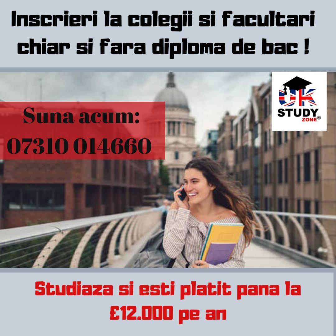 Inscrieri la facultate si colegii in LONDRA, BIRMINGHAM Si MANCHESTER chiar fara diploma de bac !!!!